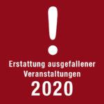 Eintrittskarten 2020 & 2021 Rückerstattung